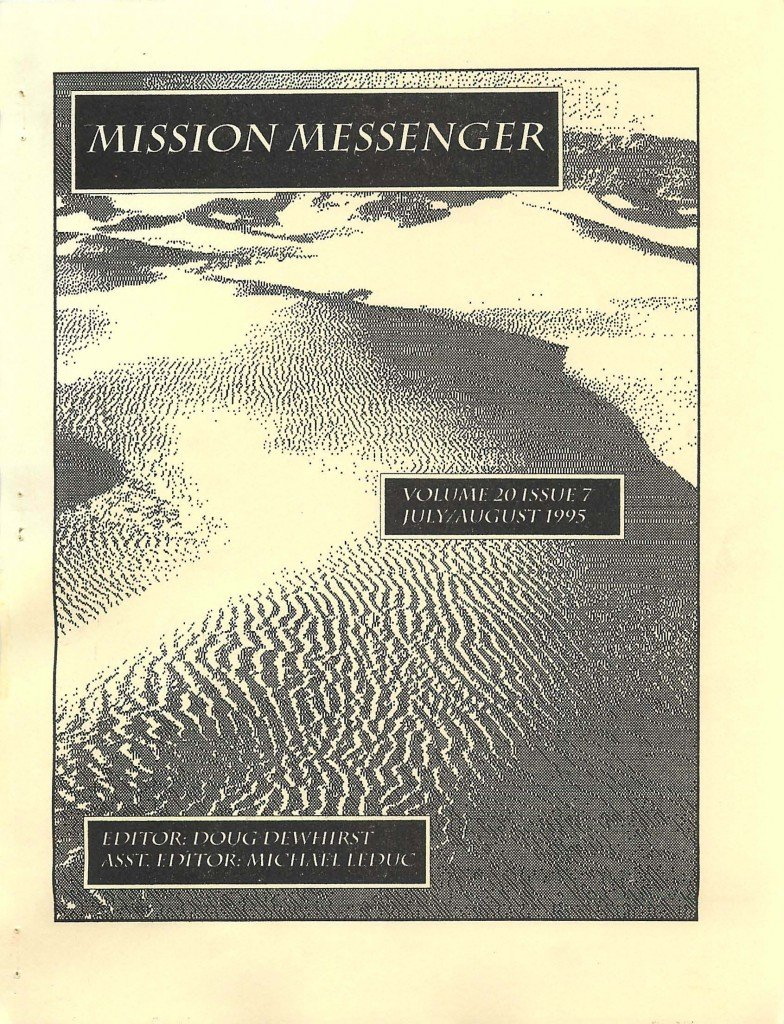 Read more about the article Mission Messenger – July/August 1995