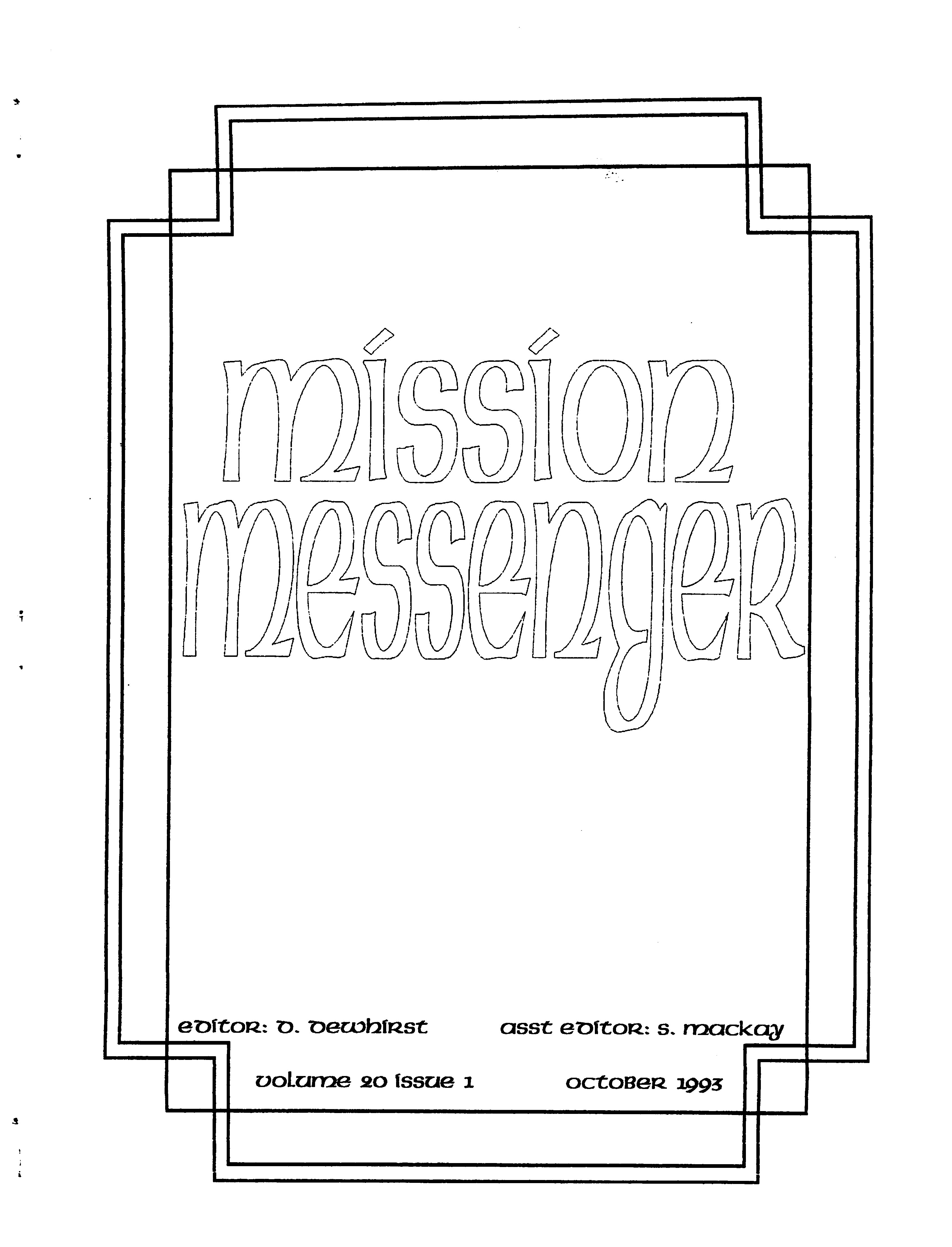 Read more about the article Mission Messenger – October 1993