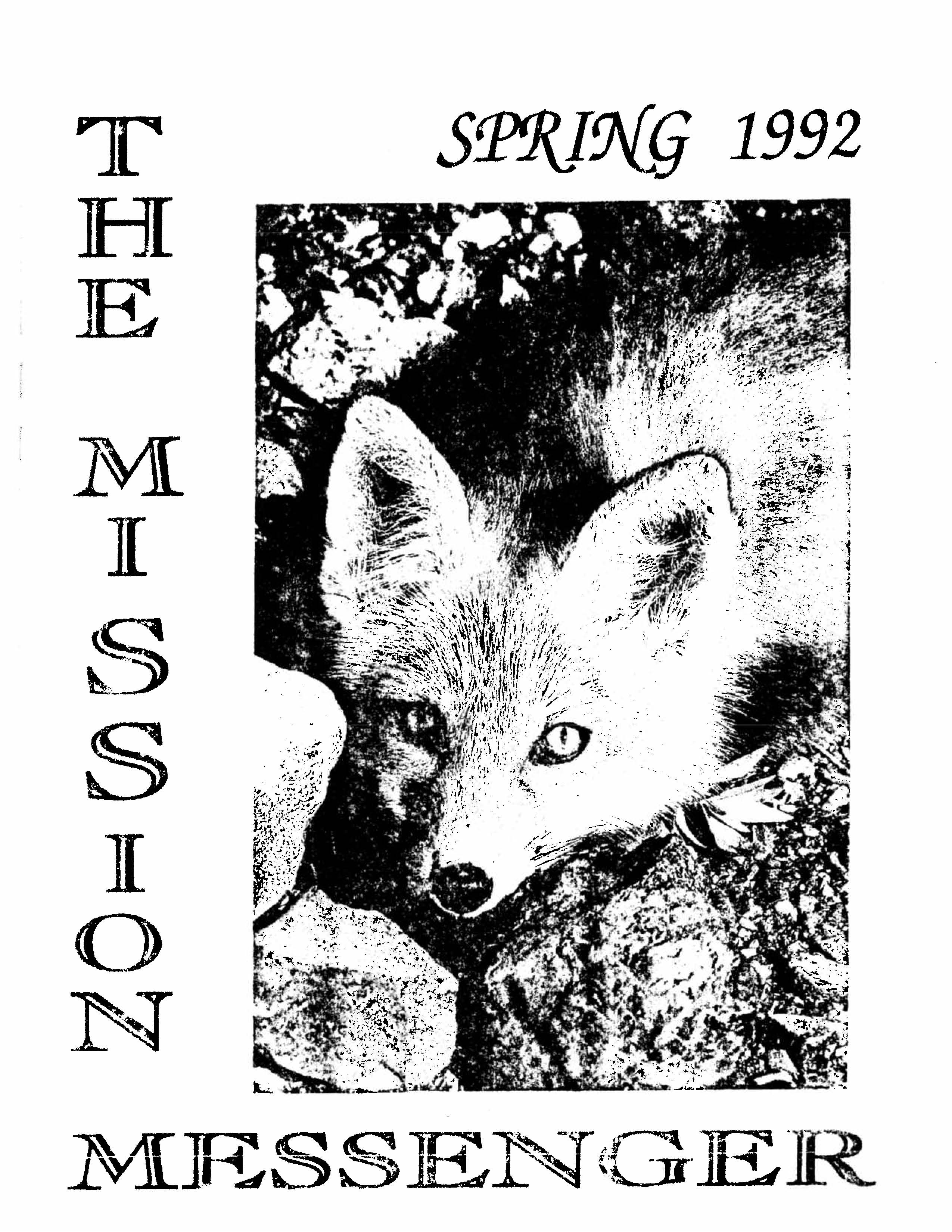 Read more about the article The Mission Messenger – Spring 1992