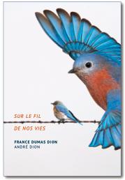Read more about the article Sur La Vie De Nos Vies (On the wire of our lives)