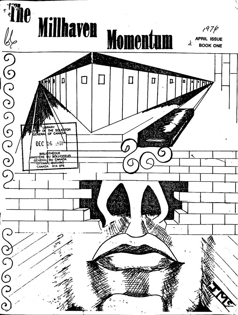 Read more about the article The Millhaven Momentum – April 1976