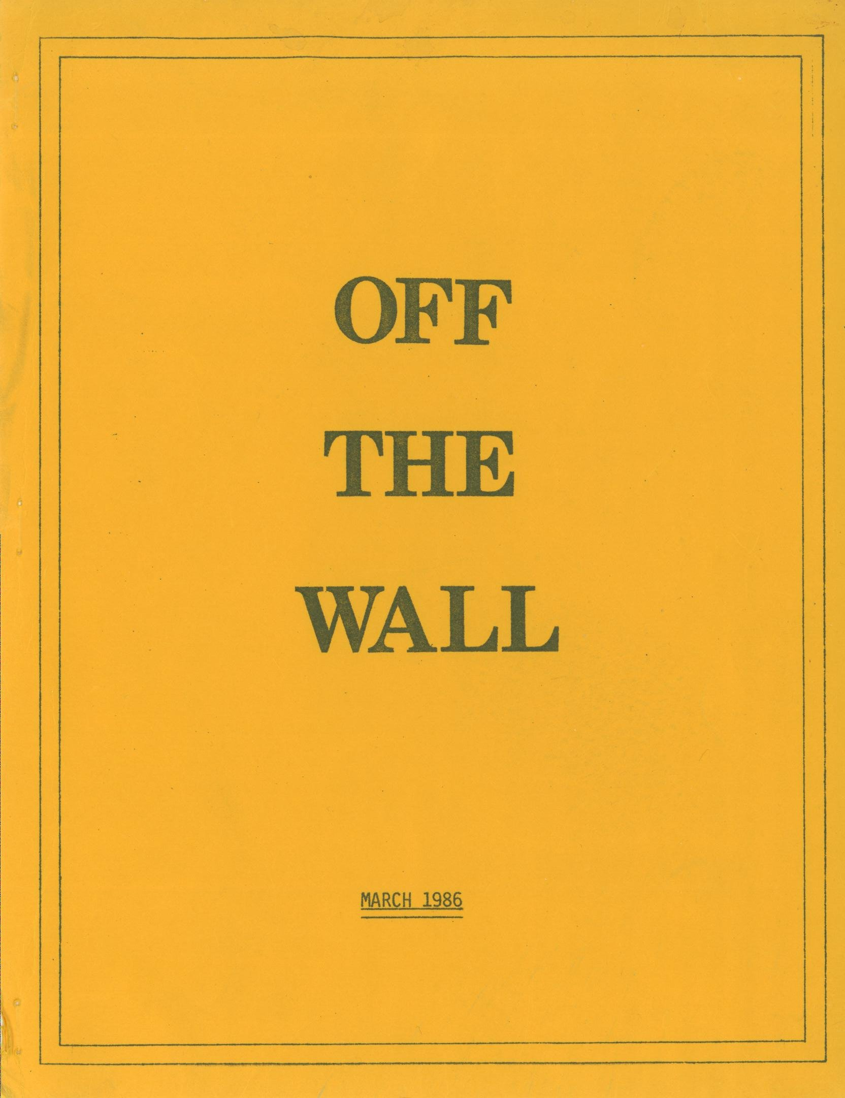 Read more about the article Off the Wall – March 1986